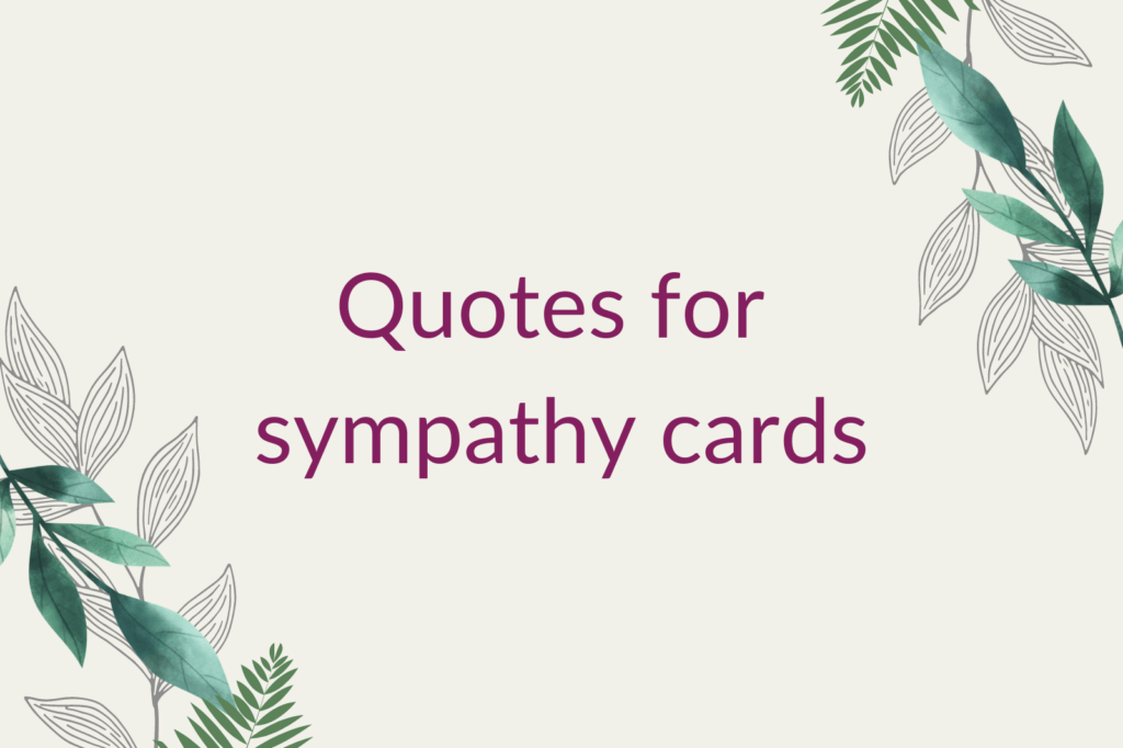 Purple text saying 'Quotes for sympathy cards', surrounded by green foliage.