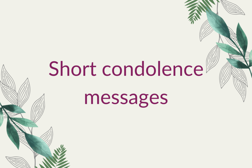 Purple text saying 'Short condolence messages', surrounded by green foliage.