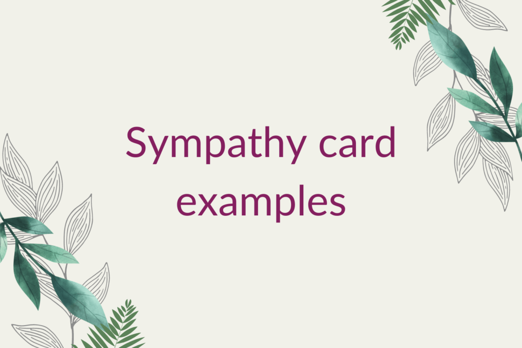 Purple text saying 'Sympathy card examples', surrounded by green foliage